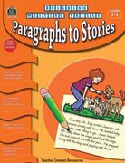 Building Writing Skills: Paragraphs to Stories 0 9781420632491 1420632493