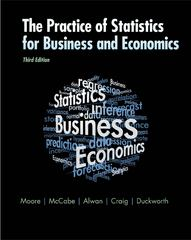 The Practice of Statistics for Business and Economics 3rd Edition 9781429242530 1429242531