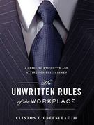 The Unwritten Rules of the Workplace 0 9781934572566 193457256X
