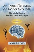 Inner Theatres of Good and Evil 0 9780786442607 0786442603
