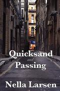 Quicksand and Passing 1st Edition 9781604599923 1604599928