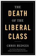 Death of the Liberal Class 0 9781568586441 1568586442