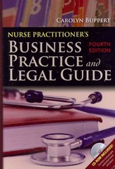Nurse Practitioner's Business Practice And Legal Guide 4th Edition 9780763799748 0763799742