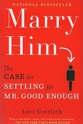 Marry Him 1st Edition 9780451232168 045123216X