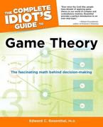 The Complete Idiot's Guide to Game Theory 0 9781615640553 161564055X
