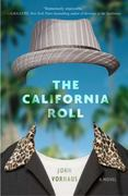 The California Roll 0 9780307463180 0307463184