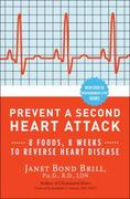 Prevent a Second Heart Attack 1st edition 9780307465252 030746525X