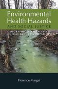 Environmental Health Hazards and Social Justice 0 9781844078257 1844078256