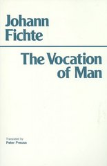 The Vocation of Man 1st Edition 9780872200371 087220037X