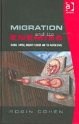 Migration and its Enemies 1st Edition 9781317096405 1317096401