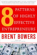 8 Patterns of Highly Effective Entrepreneurs 0 9780385515474 0385515472