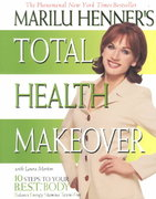 Marilu Henner's Total Health Makeover 0 9780060988784 0060988789