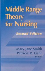 Middle Range Theory for Nursing 2nd Edition 9780826119162 0826119166