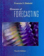 Elements of Forecasting (Book Only) 4th Edition 9780324359046 0324359047