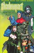 Shadowpact VOL 01: The Pentacle Plot 0 9781401212308 1401212301