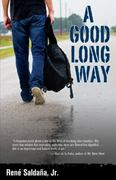 A Good Long Way 1st Edition 9781558856073 1558856072