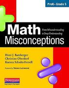 Math Misconceptions, PreK-Grade 5 1st Edition 9780325026138 0325026130