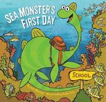 Sea Monster's First Day 0 9780811875646 0811875644