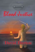 Blood Justice 0 9781935303114 1935303112