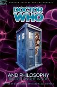 Doctor Who and Philosophy 1st Edition 9780812696882 0812696883