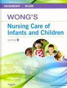 Wong's Nursing Care of Infants and Children - Text and Virtual Clinical Excursions 3.0 Package 9th edition 9780323079730 0323079733