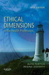 Ethical Dimensions in the Health Professions 5th Edition 9781437708967 143770896X