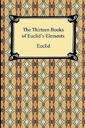 The Thirteen Books of Euclid's Elements 0 9781420934762 1420934767
