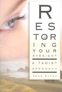 Restoring Your Eyesight 1st edition 9781594771507 1594771502