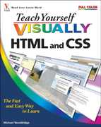 Teach Yourself VISUALLY HTML and CSS 1st Edition 9780470285886 0470285885