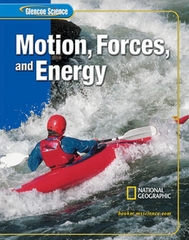 Glencoe iScience: Motion, Forces, and Energy, Student Edition 2nd edition 9780078617706 0078617707
