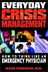 Everyday Crisis Management 1st Edition 9780971845206 0971845204