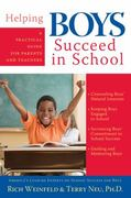 Helping Boys Succeed in School 1st edition 9781593631987 1593631987