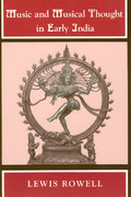 Music and Musical Thought in Early India 1st Edition 9780226730332 0226730336