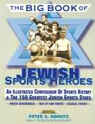 The Big Book of Jewish Sports Heroes 0 9781561719075 1561719072