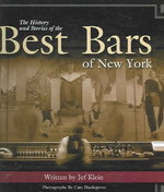 The History and Stories of the Best Bars of New York 1st edition 9781563119712 1563119714