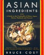 Asian Ingredients 1st Edition 9780060932046 006093204X