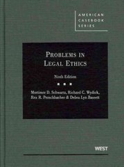 Schwartz, Wydick, Perschbacher and Bassett's Problems in Legal Ethics 9th edition 9780314904522 0314904522