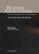 Klein, Ramseyer and Bainbridge's Business Associations-Agency, Partnerships, LLC's and Corporations, Statutes and Rules 2010 7th edition 9781599418353 1599418355