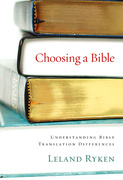 Choosing a Bible 1st Edition 9781581347302 1581347308