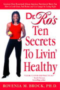 Dr. Ro's Ten Secrets to Livin' Healthy 0 9780553381917 0553381911