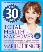 The 30 Day Total Health Makeover 0 9780061031335 006103133X