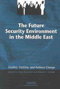The Future Security Environment in the Middle East 0 9780833032904 0833032909
