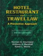 Hotel, Restaurant and Travel Law 5th Edition 9780827375369 0827375360