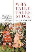 Why Fairy Tales Stick 1st edition 9780415977814 0415977819