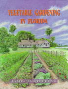 Vegetable Gardening in Florida 0 9780813016740 0813016746