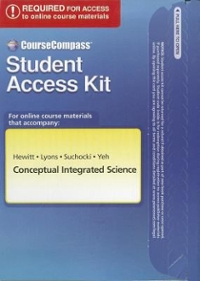 CourseCompass Student Access Kit for Conceptual Integrated Science 1st edition 9780805347388 0805347380
