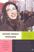 Beyond French Feminisms 1st edition 9780312240400 0312240406