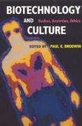Biotechnology and Culture 1st Edition 9780253214287 0253214289
