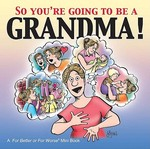 So You're Going to Be a Grandma! 0 9780740750496 0740750496