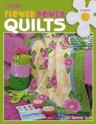 Flower Power Quilts 0 9781574868593 1574868594